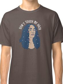 Solange Don't Touch My Hair Classic T-Shirt