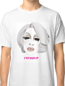 Detox - I've had it Classic T-Shirt