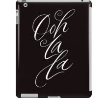 Ooh La La  - Flowing Elegant Brush Lettering  - Calligraphy - Warm Black iPad Case/Skin