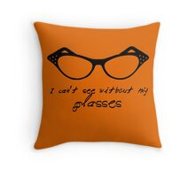 They're Prescription. . . Throw Pillow