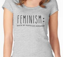 Feminism: Back By Popular Demand (Black Text) Women's Fitted Scoop T-Shirt