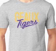 Geaux Tigers  Unisex T-Shirt