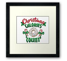 Christmas Cookies don't count! Framed Print