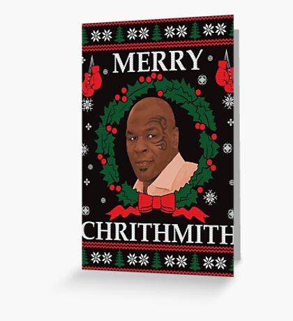 Mike Tyson Merry Chrithmith! Greeting Card