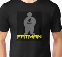 FATMAN! Unisex T-Shirt