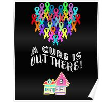 A Cure Is Out There Poster