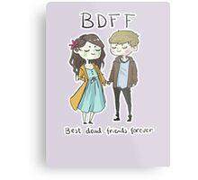 Best Dead Friends Forever Metal Print