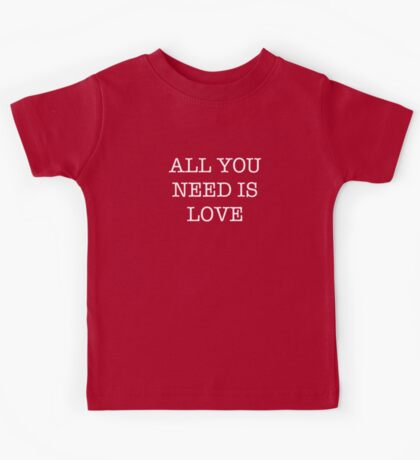All You Need Is Love - The Beatles Kids Tee