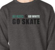 Go Green, Go White, Go Skate Pullover