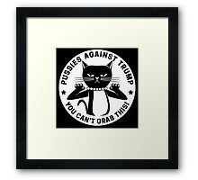 You Can't Grab This! Framed Print