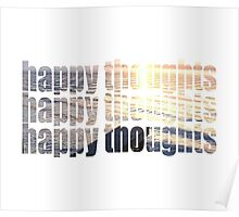 HAPPY THOUGHTS (hot) Poster