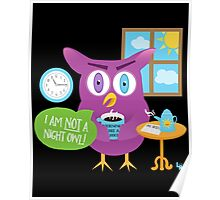 Mornings are a Hoot - I'm Not a Night Owl! Poster