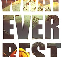 What Ever Rest by changetheworld