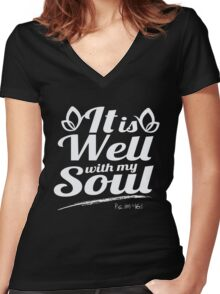 It is Well with my Soul - Psalm 46 1 - Bible Verse T Shirt Women's Fitted V-Neck T-Shirt