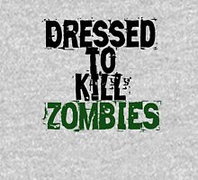 Dressed to kill Zombies T-Shirt