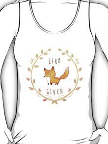 No Foxes At All T-Shirt