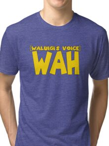 Wah Waluigi Voice Tri-blend T-Shirt