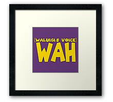 Wah Waluigi Voice Framed Print