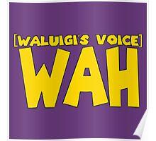 Wah Waluigi Voice Poster