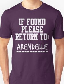 If Found, Please Return to Arendelle T-Shirt