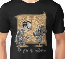 I Am Not Your Mummy Unisex T-Shirt