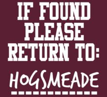 If Found, Please Return to Hogsmeade by rexannakay