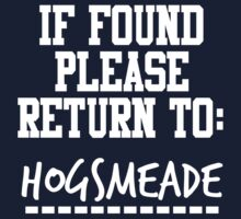 If Found, Please Return to Hogsmeade Kids Tee