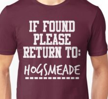 If Found, Please Return to Hogsmeade Unisex T-Shirt