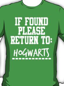 If Found, Please Return to Hogwarts T-Shirt