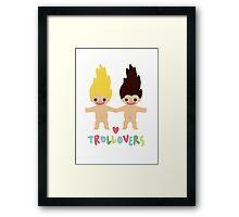 TROLLOVERS Framed Print