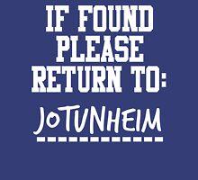 If Found, Please Return to Jotunheim Unisex T-Shirt