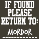 If Found, Please Return to Mordor by rexannakay
