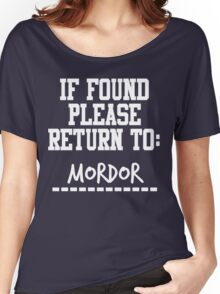 If Found, Please Return to Mordor Women's Relaxed Fit T-Shirt