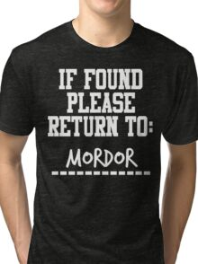If Found, Please Return to Mordor Tri-blend T-Shirt