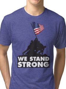 WE STAND STRONG Tri-blend T-Shirt