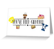 You've been Gilmored!!! Greeting Card