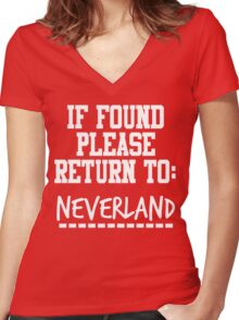 If Found, Please Return to Neverland Women's Fitted V-Neck T-Shirt