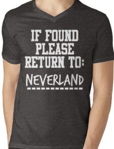 If Found, Please Return to Neverland Mens V-Neck T-Shirt