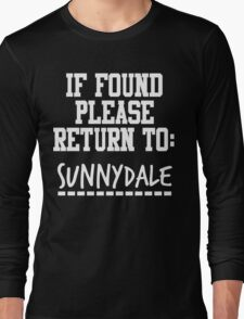 If Found, Please Return to Sunnydale Long Sleeve T-Shirt