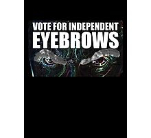 Doctor Who - Vote For Independent Eyebrows! Photographic Print