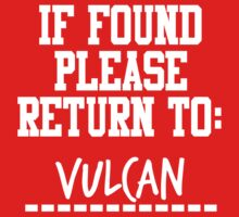 If Found, Please Return to Vulcan by rexannakay