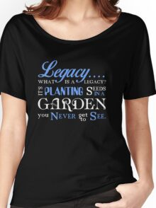Hamilton Musical Quote. Legacy... Women's Relaxed Fit T-Shirt
