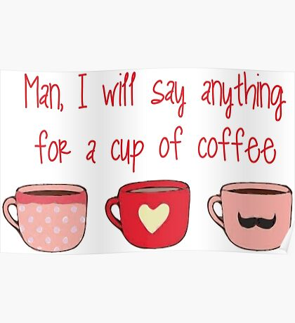 Gilmore girls- Man and coffee Poster