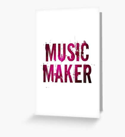 Music Maker Greeting Card