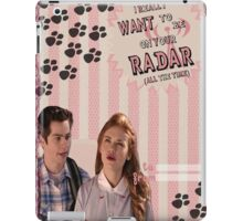 My Teenwolfed Valentine [I Want To Be On Your Radar] iPad Case/Skin