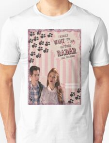 My Teenwolfed Valentine [I Want To Be On Your Radar] Unisex T-Shirt