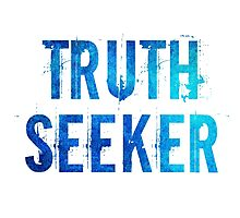 Truth Seeker Photographic Print