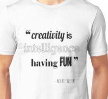 Albert Einstein Quote Unisex T-Shirt