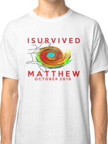 I survived hurricane matthew Classic T-Shirt