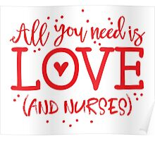 All you need is love (and nurses) Poster